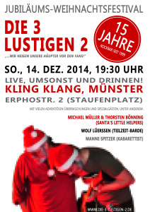 14.12.2014 Kling Klang Münster Jubiläum 15jahre Die 3 lustigen 2